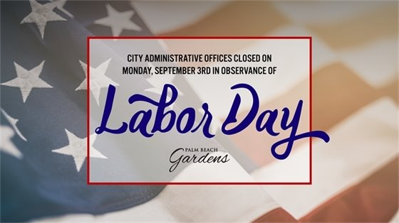 graphic announcing City Hall closed Labor Day, September 3rd