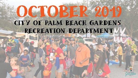 October 2019, City of Palm Beach Gardens Recreation Department