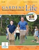 Fall 2019, September, October, November, December, Gardens Life Recreation Programs and Activities, Celebrating 60 Signature Years.