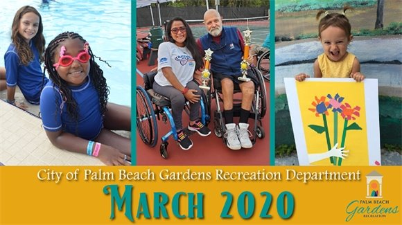City of Palm Beach Gardens Recreation Department March 2020 E-Newsletter.