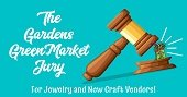 The Gardens GreenMarket Jury for jewelers and new craft vendors.