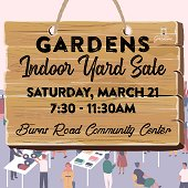 Gardens Indoor Yard Sale.