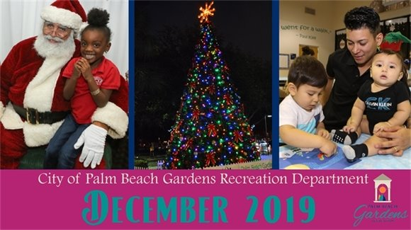 City of Palm Beach Gardens Recreation Department December 2019.