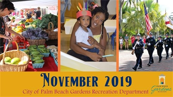 City of Palm Beach Gardens Recreation Department November 2019 E-Newsletter.