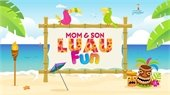Mom and Son Luau event on Saturday, July 20th.