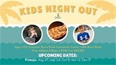 Kids Night Out. Ages 5-12. Burns ORad Community Center. 6:00 p.m. to 9:00 p.m. R/NR Fee: $20/$25. Upcoming Dates: September 24.