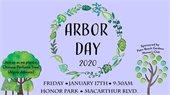Arbor Day 2020 Celebration on Friday, January 17th at Honor Park.