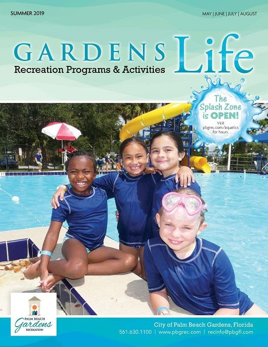 Summer 2019. May, June, July, August. Gardens Life Recreation Programs and Activities. The Splash Zo