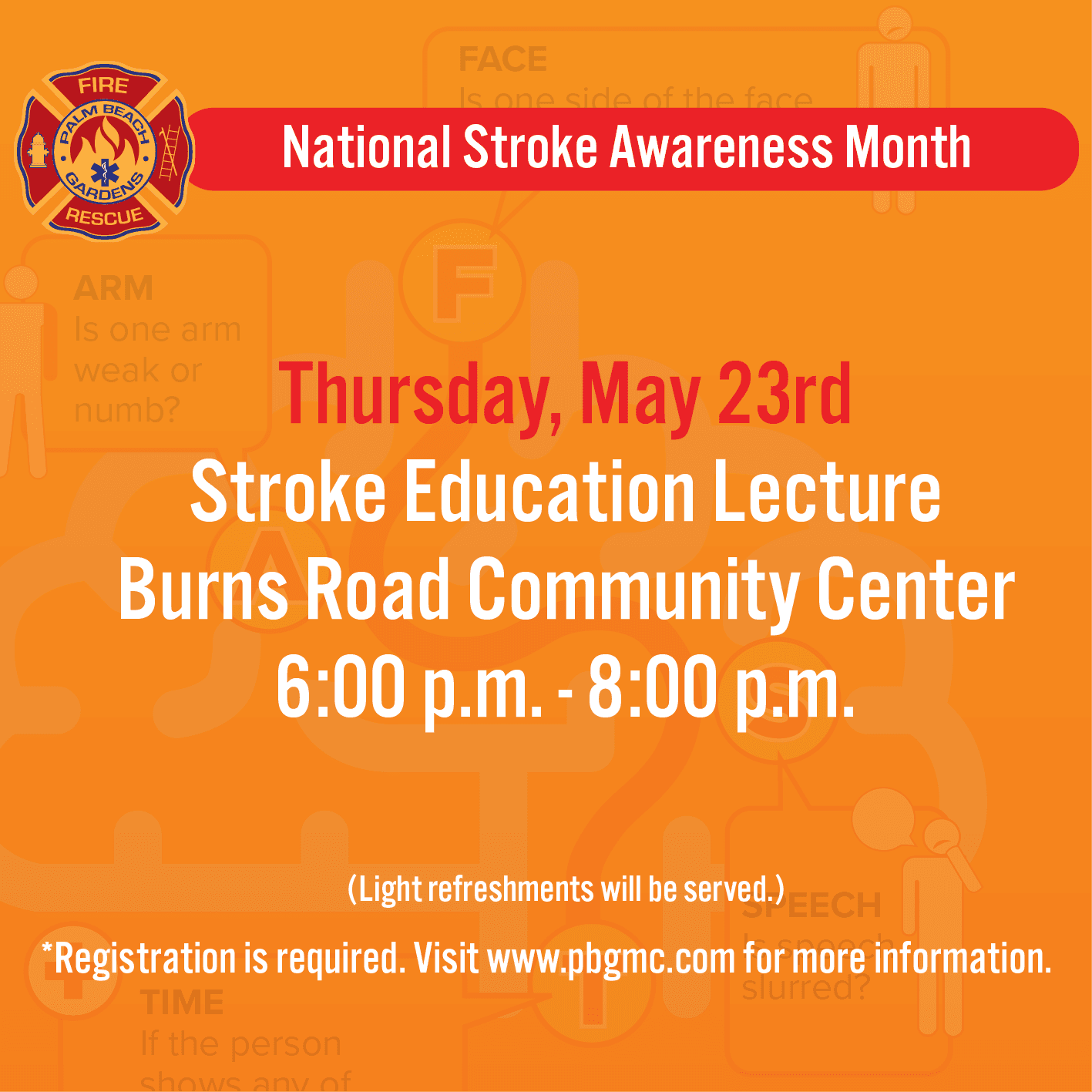 Thursday, May 23rd free Stroke Education Lecture at Burns Road Community Center, 6-8 p.m. Registrati