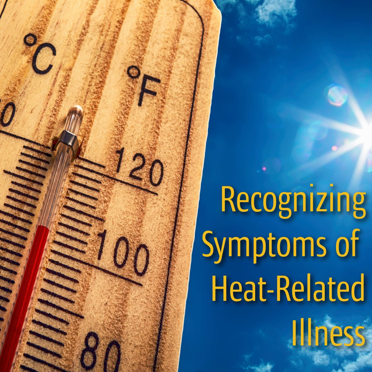 Recognizing Symptoms of Heat Related Illness/ Thermometer showing high temperature.