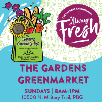 Always Fresh, The Gardens GreenMarket, Sundays 8am-1pm, 10500 N. Military Trail, PBG.