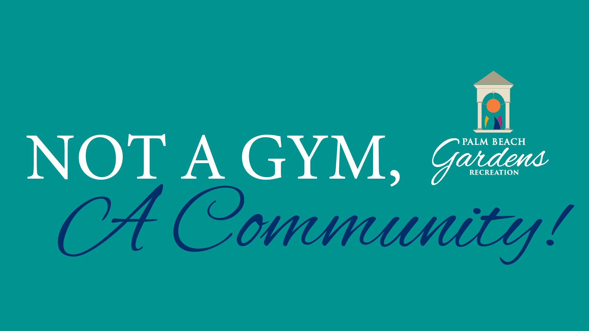 Not a gym, a community!