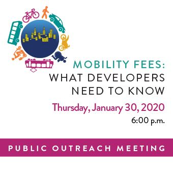 Mobility Fee Public Outreach Meeting on Thursday, January 30 at 6:00 p.m.