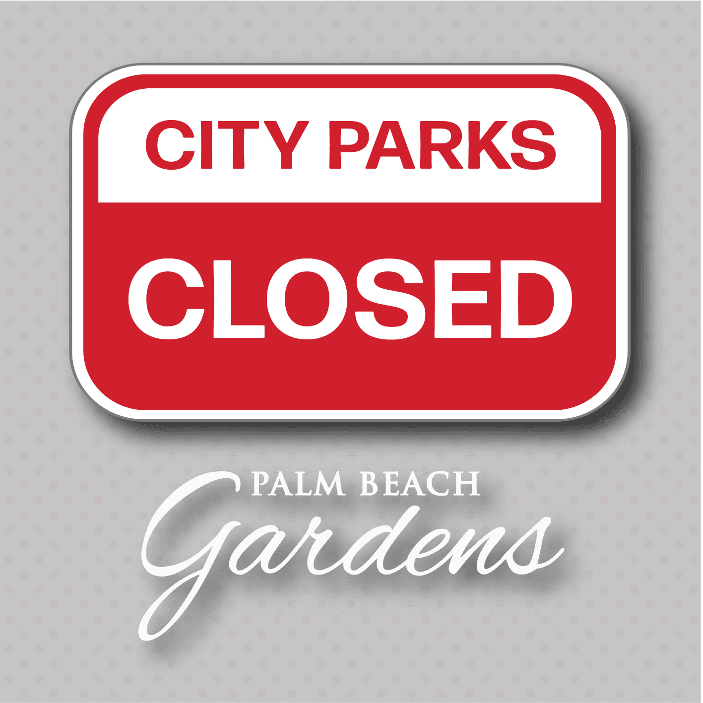 City Parks Closed