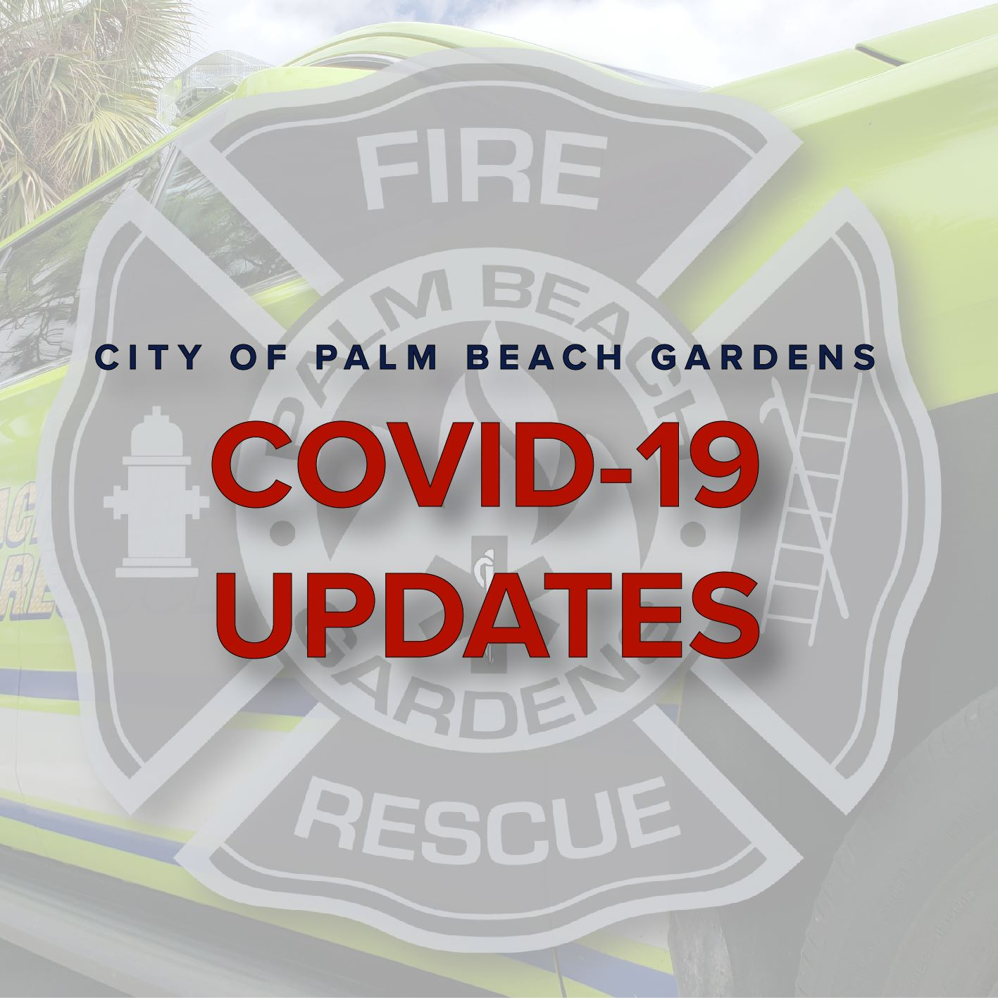 Fire Rescue COVID-19 Updates