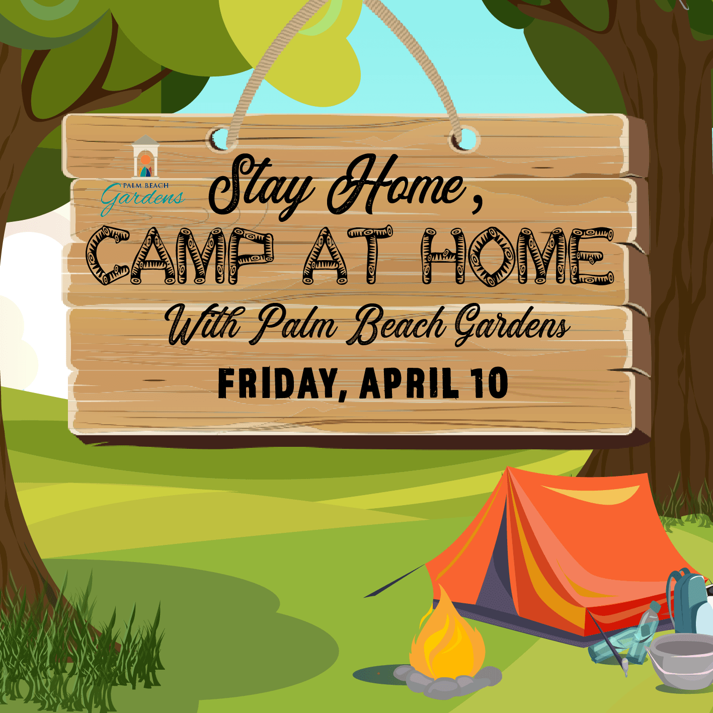 Stay at Home, Camp at Home