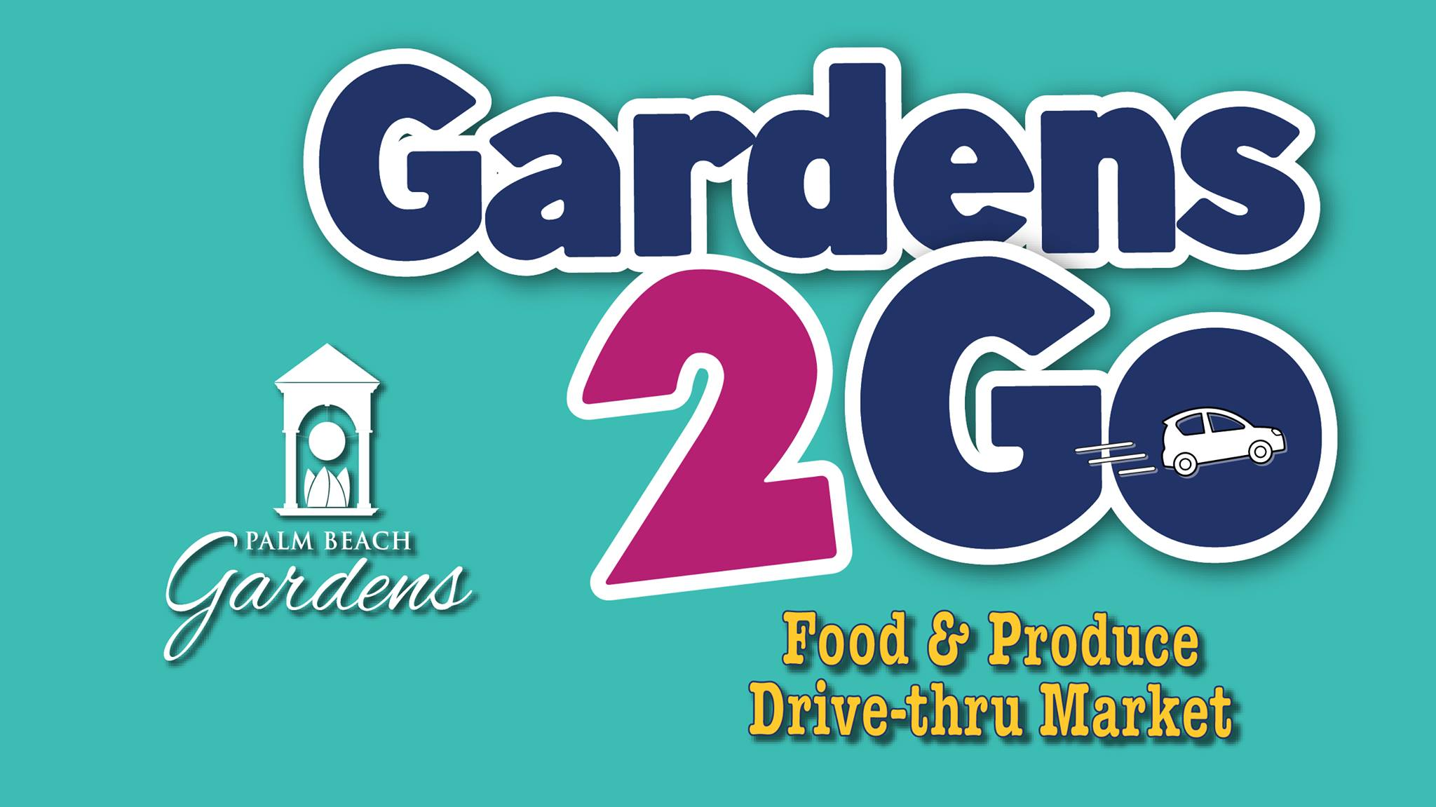 Gardens 2 Go Food and Produce Drive-Thru Market.