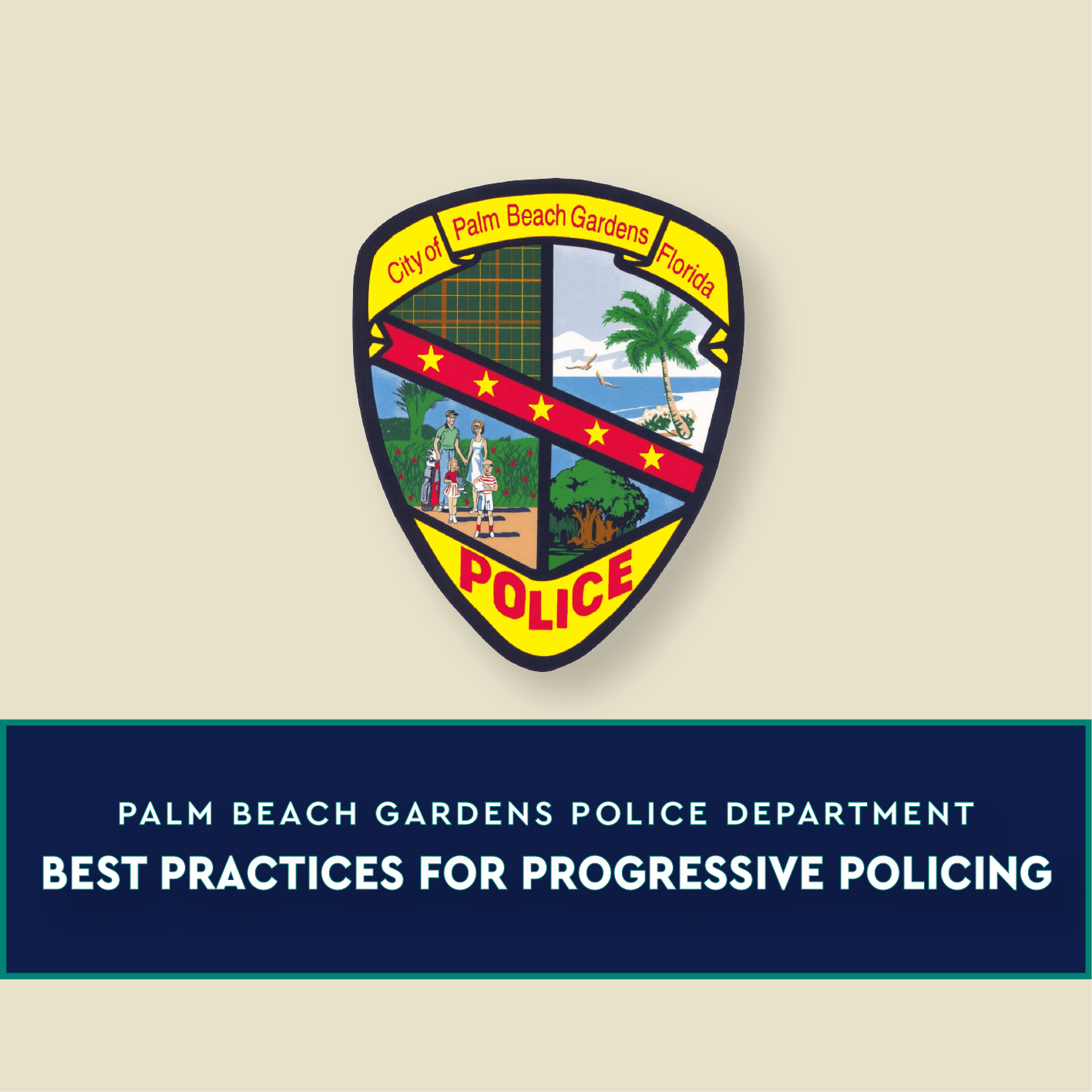 Best Practices for Progressive Policing