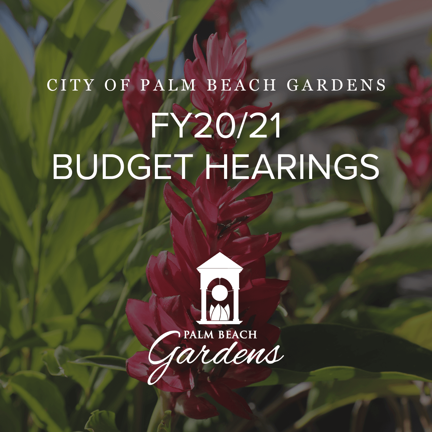 Fiscal Year 2020-2021 Budget Hearings for the City of Palm Beach Gardens.