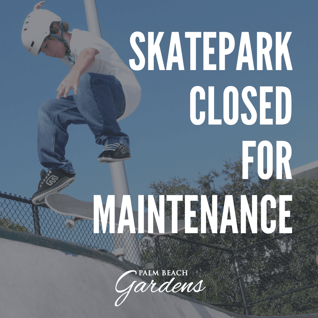 Skatepark Closed for Maintenance.