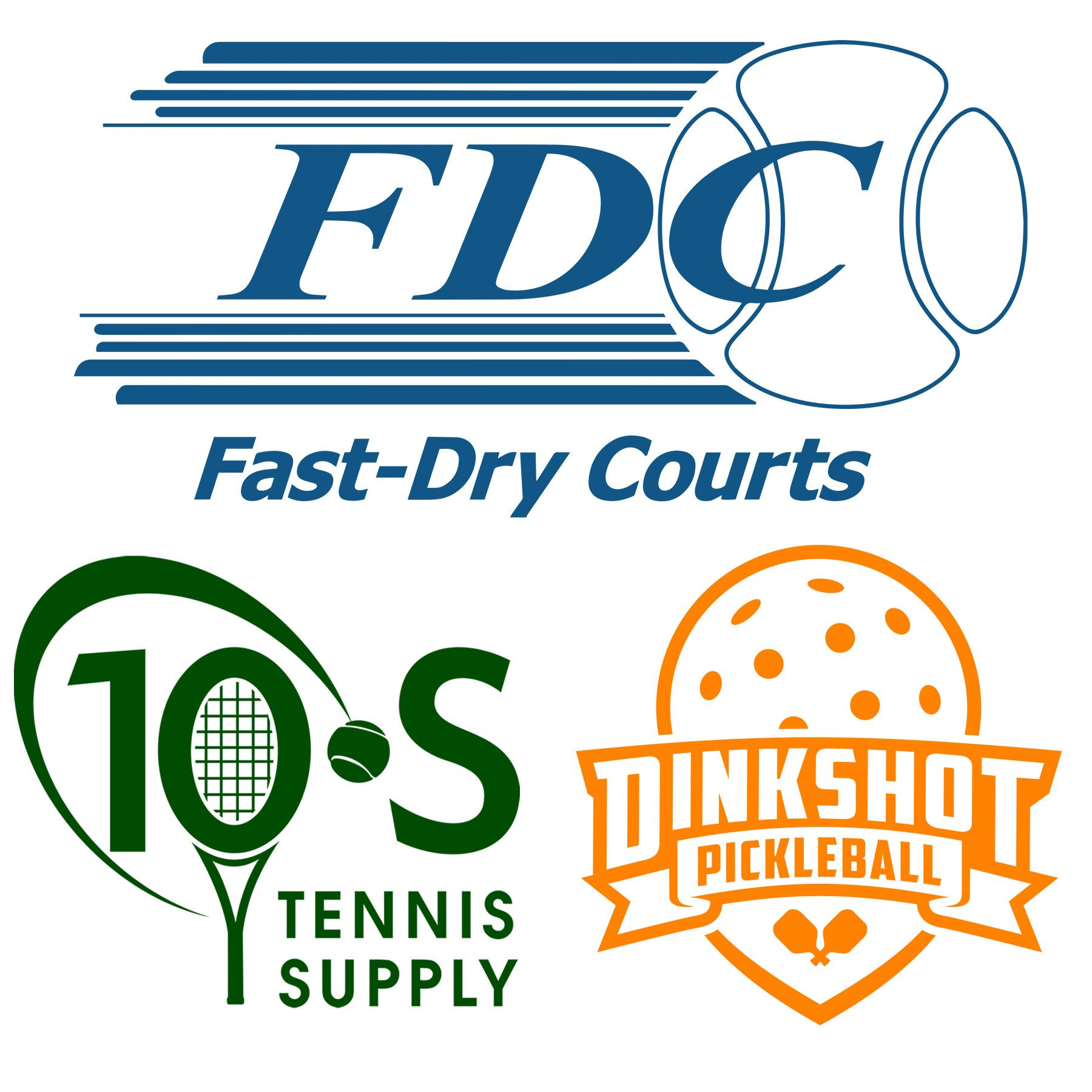 Fast-Dry Courts, 10 S Tennis Supply, Dinkshot Pickleball.