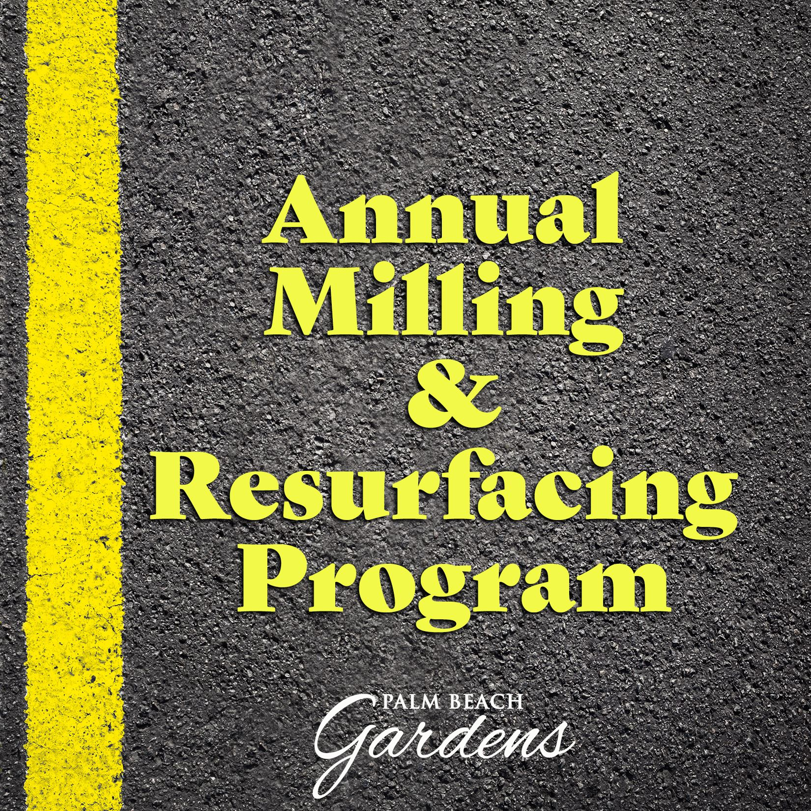 Annual Milling and Resurfacing