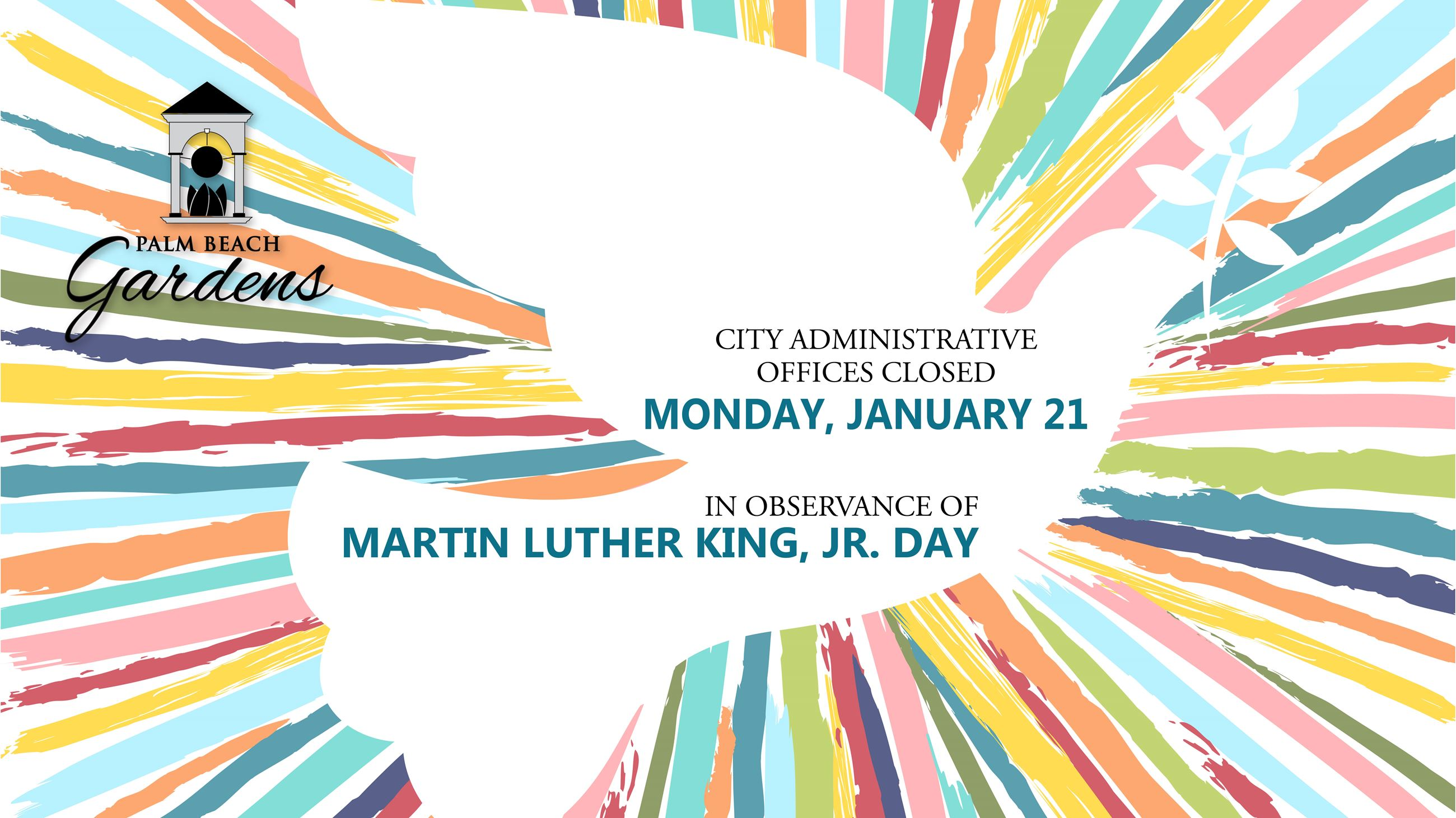 MLK Holiday City closed Monday, January 21
